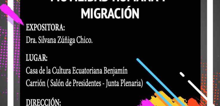 Conferencia «Movilidad Humana y Migración» por la Dra. Silvana Zúñiga